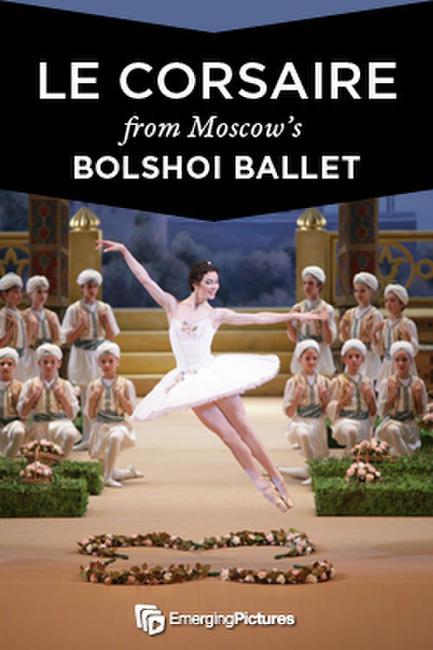 Le Corsaire: Bolshoi Ballet - Live Photos + Posters
