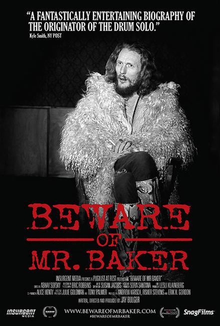 Beware of Mr. Baker Photos + Posters