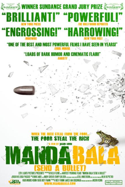 Manda Bala (Send a Bullet) Photos + Posters