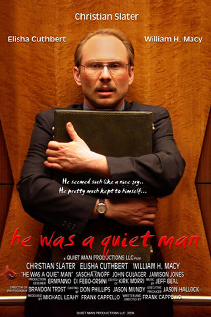 He Was a Quiet Man Photos + Posters
