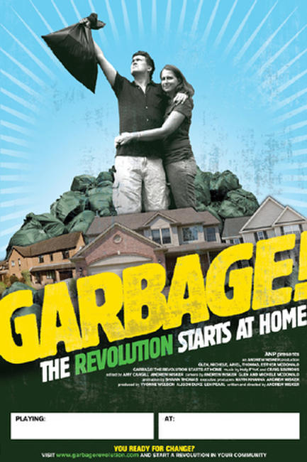 Garbage! The Revolution Starts at Home Photos + Posters