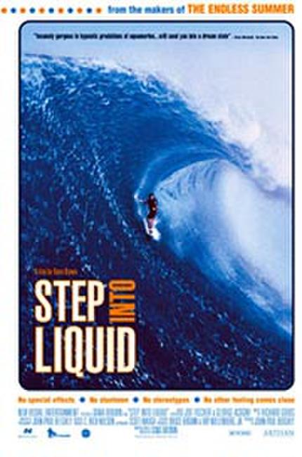 Step Into Liquid Photos + Posters