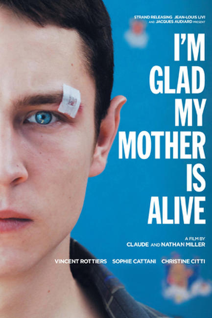 I'm Glad My Mother Is Alive Photos + Posters