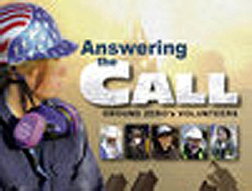 Answering the Call: Ground Zero's Volunteers Photos + Posters