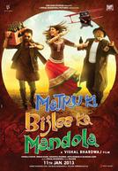 Matru ki Bijlee ka Mandola