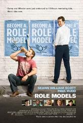 Role Models (2008) showtimes and tickets