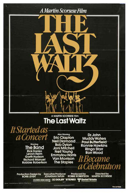 The Last Waltz / Ain't In It For My Health Photos + Posters