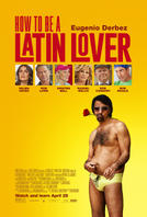 How to Be a Latin Lover showtimes and tickets