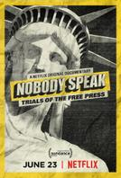 Nobody Speak: Trials of the Free Press showtimes and tickets