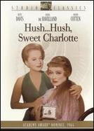 Hush... Hush, Sweet Charlotte showtimes and tickets