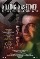 Killing Kasztner: The Jew Who Dealt With Nazis showtimes and tickets