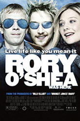 Rory O'Shea Was Here showtimes and tickets