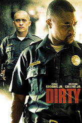 Dirty (2005) showtimes and tickets