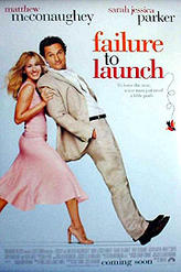 Failure to Launch showtimes and tickets