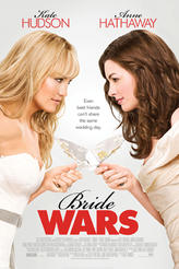 Bride Wars showtimes and tickets
