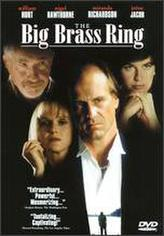 The Big Brass Ring showtimes and tickets