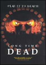 Long Time Dead showtimes and tickets