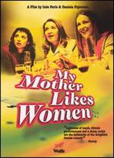 My Mother Likes Women showtimes and tickets