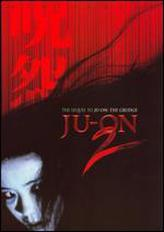 Ju-On 2 showtimes and tickets