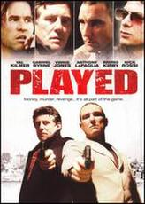 Played (2006) showtimes and tickets