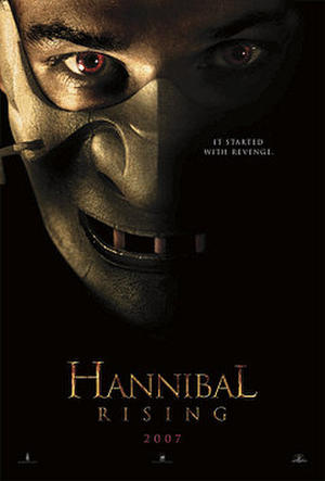 "Poster art for ""Hannibal Rising."""
