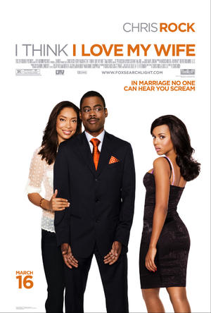 "Poster art for ""I Think I Love My Wife."""