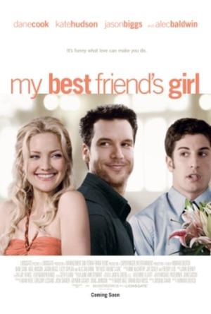 "Poster art for ""My Best Friend's Girl."""