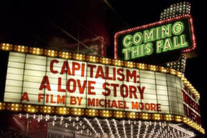 "Promotional art for ""Capitalism: A Love Story."""