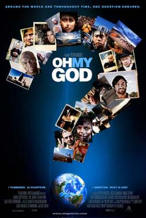 "Poster art for ""Oh My God."""