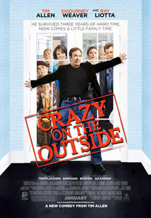 """Poster art for """"Crazy on the Outside."""""""