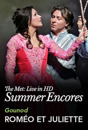 """Poster art for """"Met Summer Encore: Romeo et Juliette."""""""