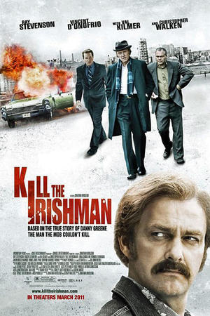"Poster art for ""Kill the Irishman"""