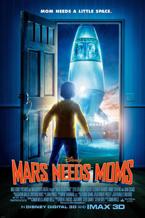 """Poster art for """"Mars Needs Moms: An IMAX 3D Experience""""."""