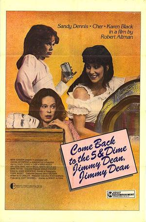 """Poster art for """"Come Back to the 5 & Dime Jimmy Dean, Jimmy Dean."""""""