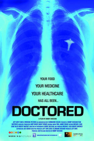 "Poster art for ""Doctored."""