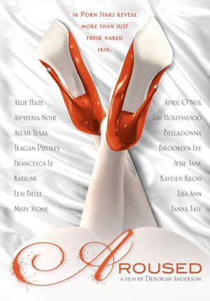 "Poster art for ""Aroused."""