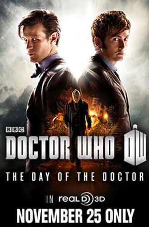 """Poster art for """"DOCTOR WHO: The Day of the Doctor in 3D."""""""
