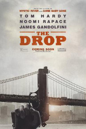"""Poster art for """"The Drop."""""""