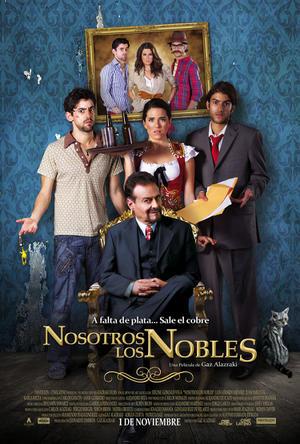 "Poster art for ""Nosotros los Nobles."""