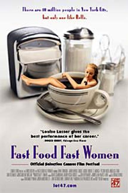 Fast Food, Fast Women Photos + Posters