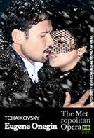 The Metropolitan Opera: Eugene Onegin (2013)