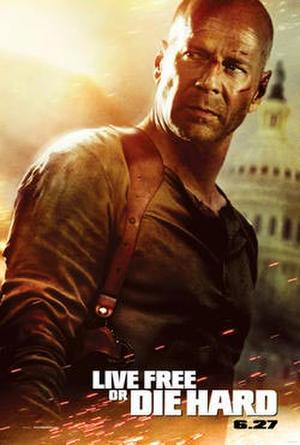 """Poster art for """"Live Free or Die Hard."""""""
