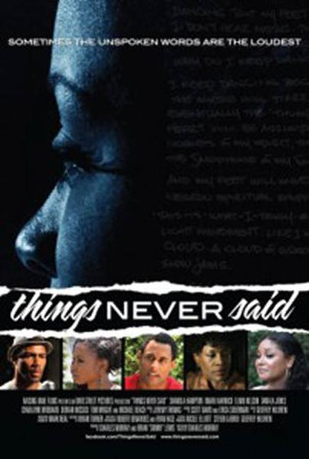 Things Never Said Photos + Posters