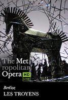 The Metropolitan Opera: Les Troyens