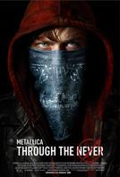 Metallica Through the Never: An IMAX 3D Experience