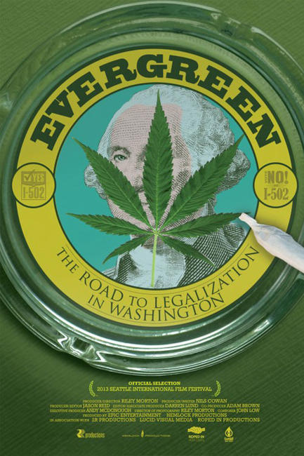 Evergreen: The Road to Legalization Photos + Posters