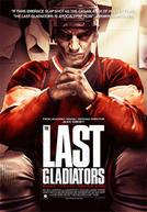The Last Gladiators