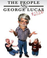 The People vs. George Lucas showtimes and tickets