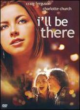 I'll Be There (2003) showtimes and tickets