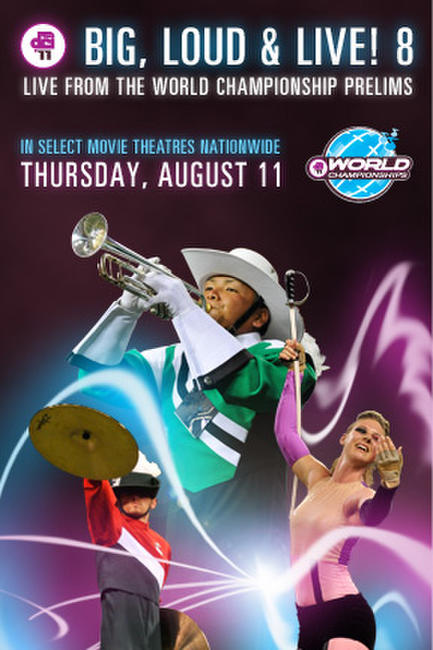DCI 2011: Big, Loud & Live 8 Photos + Posters